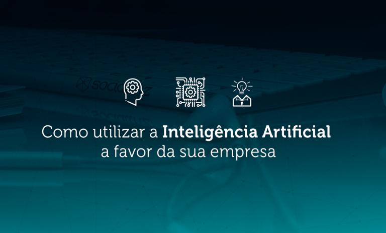 banner-socialtriz-inteligencia-artificial-a-favor-da-sua-empresa